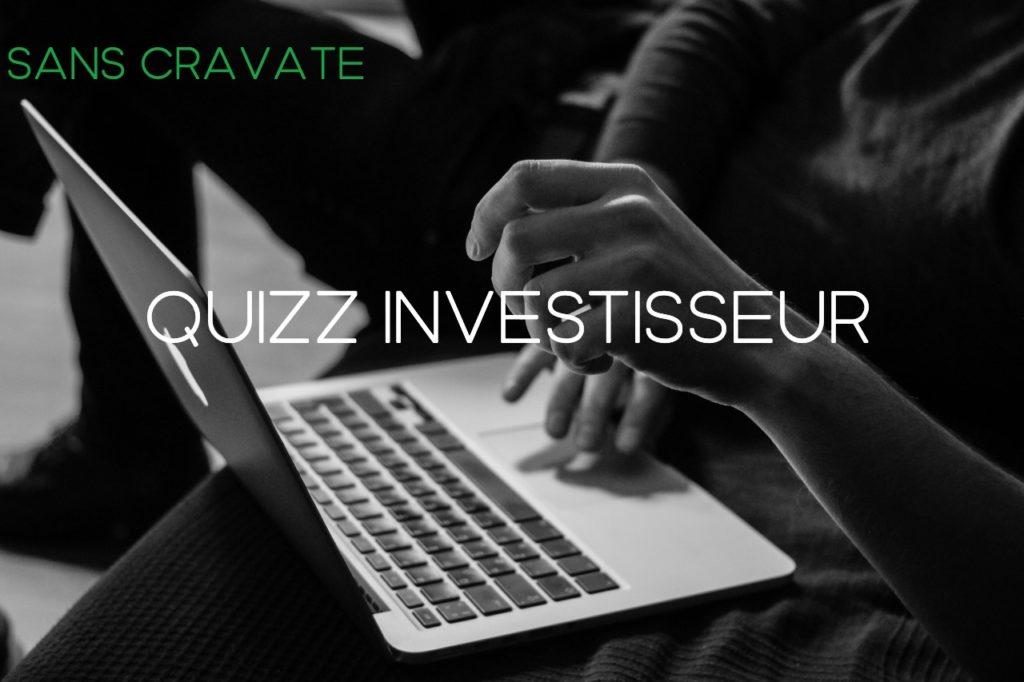 quizz investisseur